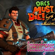 How To Install Orcs Must Die 2 Game Without Errors