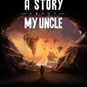 How To Install A Story About My Uncle Game Without Errors