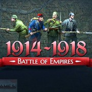 How To Install Battle Of Empires 1914 1918 Game Without Errors