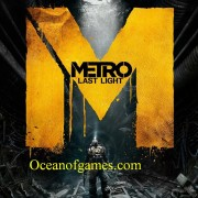 How To Install Metro Last Light Game Without Errors