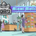 How To Install Project Highrise Miami Malls Game Without Errors