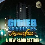 How To Install Cities Skylines All That Jazz Game Without Errors