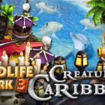 How To Install Wildlife Park 3 Creatures Of The Caribbean Game Without Errors