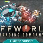 How To Install Offworld Trading Company Limited Supply DLC Game Without Errors