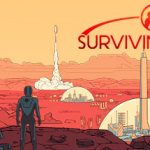 How To Install Surviving Mars Game Without Errors