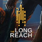 How To Install The Long Reach Game Without Errors