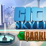 How To Install Cities Skylines Parklife Game Without Errors