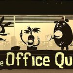 How To Install The Office Quest Game Without Errors