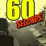 How To Install 60 Seconds Teds Army Game Without Errors