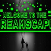 How To Install Welcome To The Dreamscape Game Without Errors