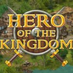How To Install Hero of the Kingdom III Game Without Errors