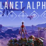 How To Install Planet Alpha Game Without Errors