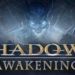 How To Install Shadows Awakening Game Without Errors